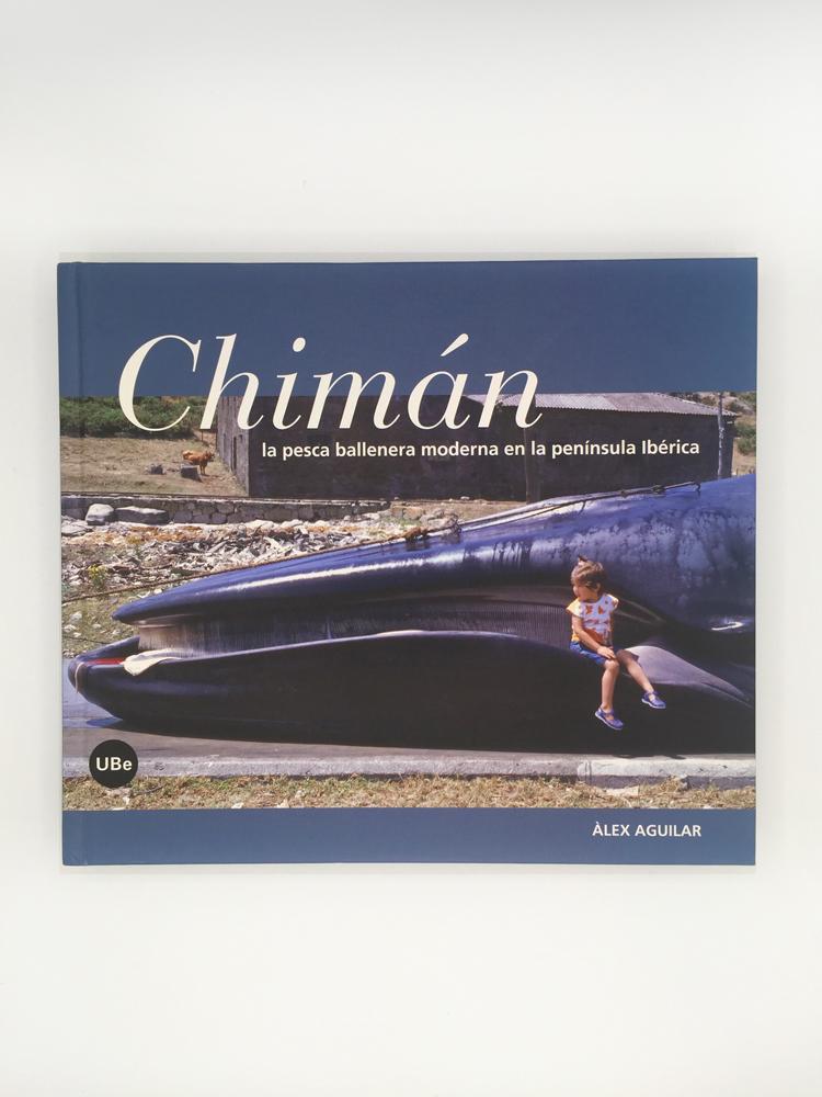 Chimán, la pesca ballenera moderna en la península ibérica